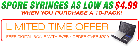 SPORE SYRINGES AS LOW AS $4.99!